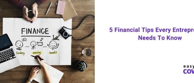 5 Financial Tips Every Entrepreneur Needs To Know
