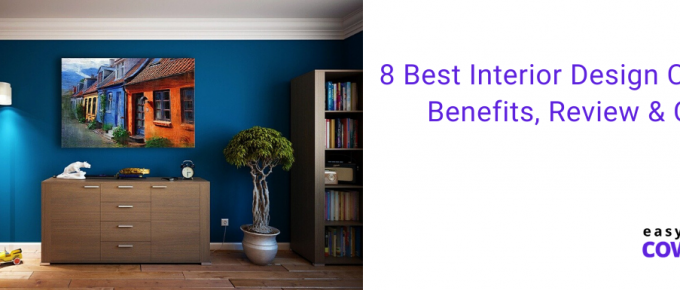 8 Best Interior Design Courses Benefits, Review & Cost