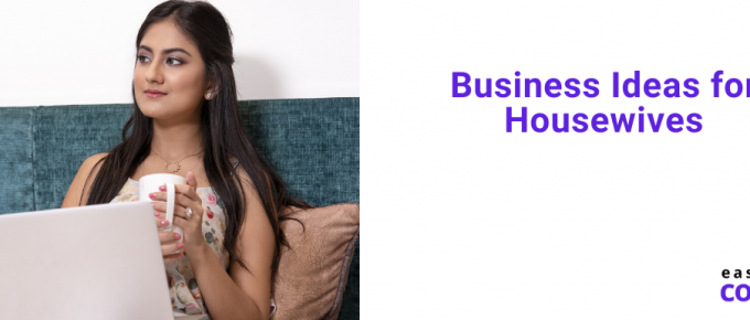 Business Ideas for Housewives