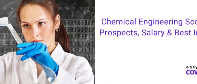 Chemical Engineering Scope Job Prospects, Salary & Best Institutes