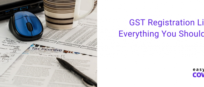 GST Registration Limit Everything You Should Know