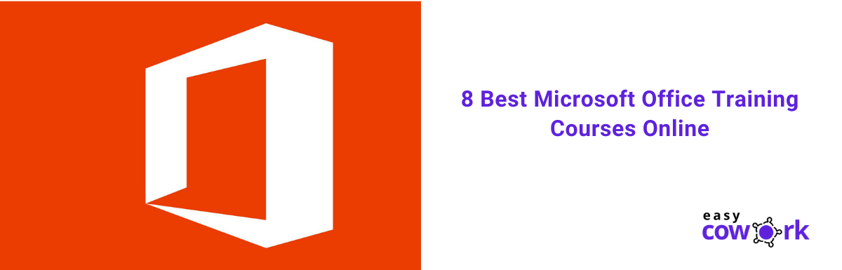 8 Best Microsoft Office Training Courses Online