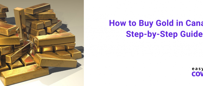 How to Buy Gold in Canada Step-by-Step Guide
