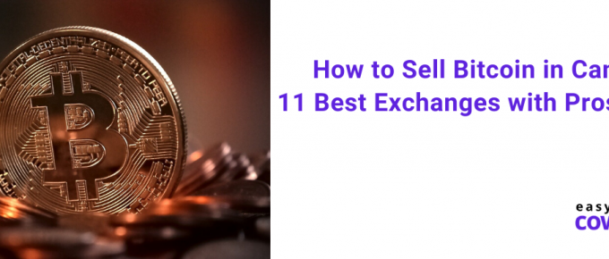 How to Sell Bitcoin in Canada 11 Best Exchanges with Pros & Cons
