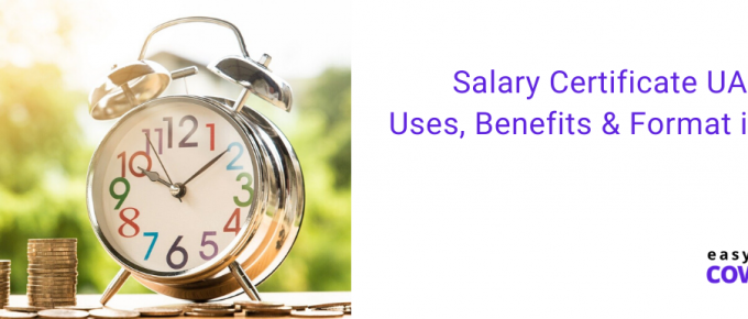 Salary Certificate UAE Uses, Benefits & Format in 2020
