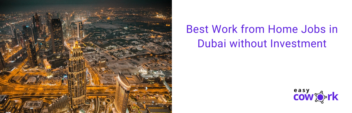 Work from Home Jobs in Dubai