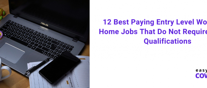12 Best Paying Entry Level Work from Home Jobs