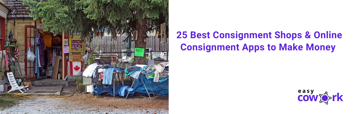 25 Best Consignment Shops & Online Consignment Apps to Make Money [2020]