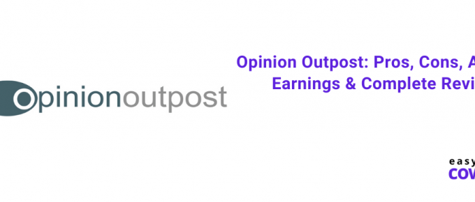 Opinion Outpost Pros, Cons, Average Earnings & Complete Review