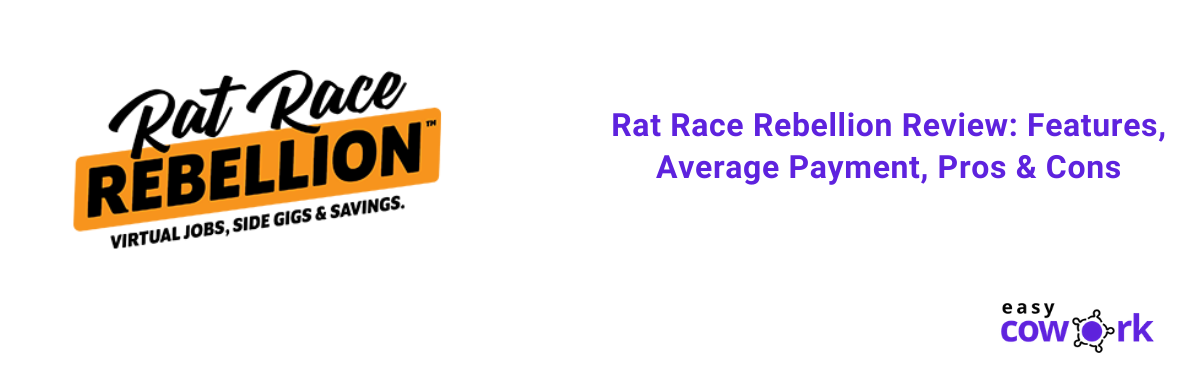 Rat Race Rebellion Review Features, Average Payment, Pros & Cons