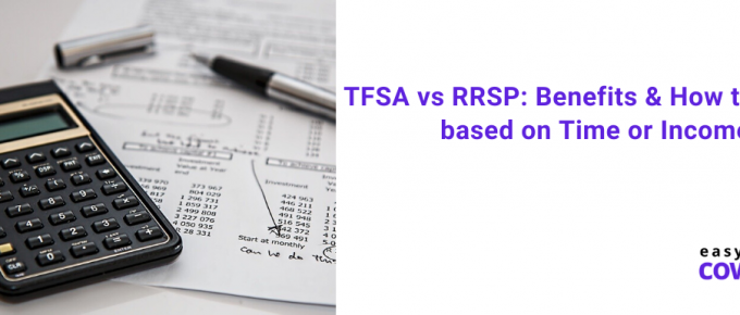 TFSA vs RRSP Benefits & How to Choose based on Time or Income