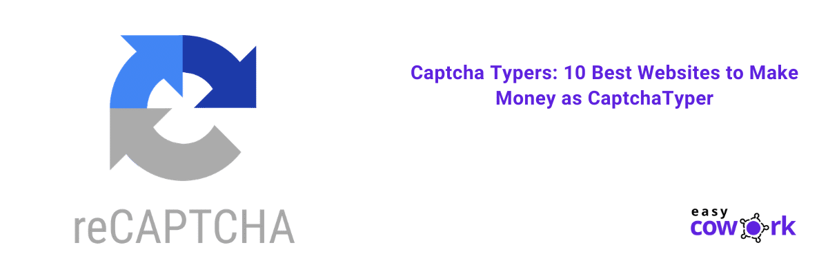 Captcha Typers 10 Best Websites to Make Money as CaptchaTyper (1)
