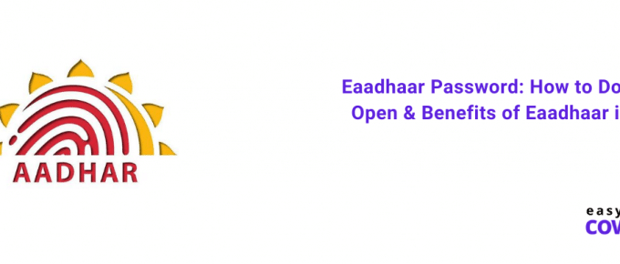 Eaadhaar Password How to Download, Open & Benefits in 2020