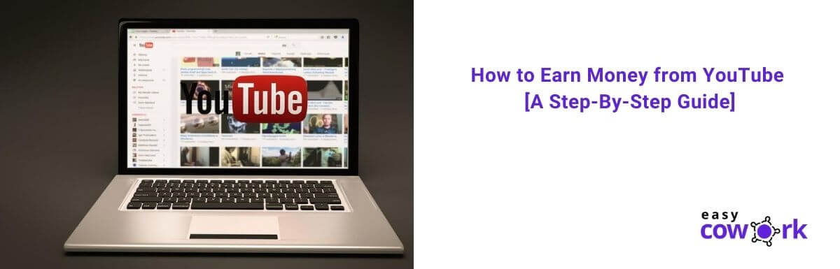How to Earn Money from YouTube in 2020 [ A Step By Step Guide] (1)