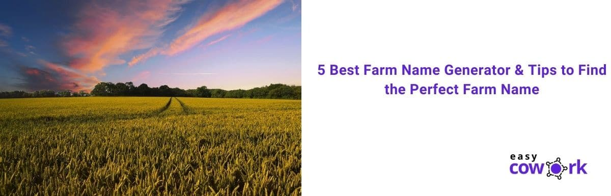 5 Best Farm Name Generator & Tips to Find the Perfect Farm Name
