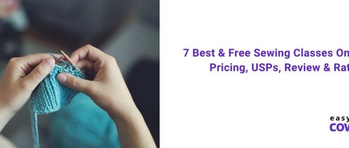 7 Best & Free Sewing Classes Online with Pricing, USPs, Review & Rating