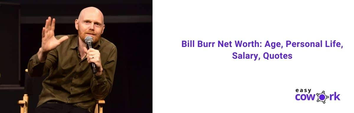 Bill Burr Net Worth in 2020 Age, Early Life, Salary, Quotes