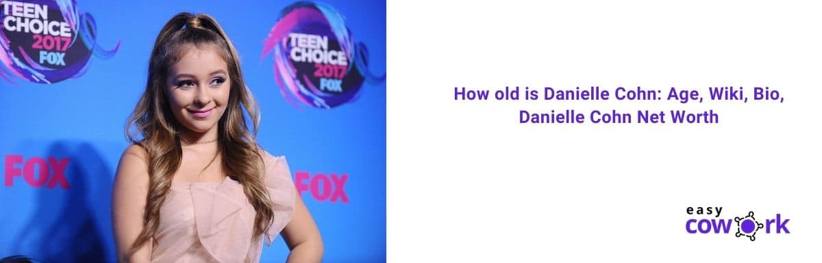 How old is Danielle Cohn Age, Wiki, Bio, Danielle Cohn Net Worth in 2020