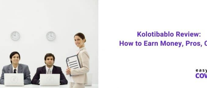 Kolotibablo Review How to Earn Money, Pros, Cons in 2020