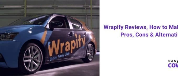 Wrapify Reviews, How to Make Money, Pros, Cons & Alternatives [2020]