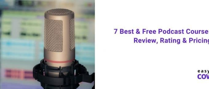 7 Best & Free Podcast Course USPs, Review, Rating & Pricing [2020]
