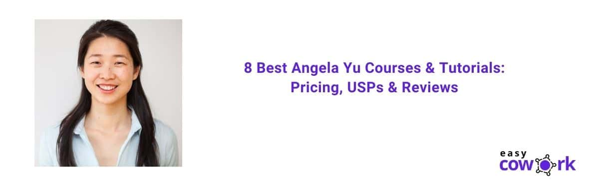 8 Best Angela Yu Courses & Tutorials Pricing, USPs & Reviews [2020]