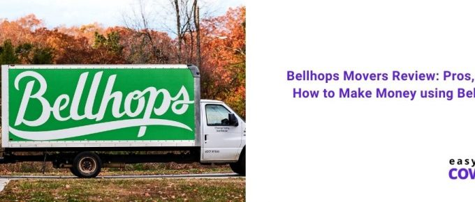 Bellhops Movers Review Pros, Cons, How to Make Money using Bellhops[2021]