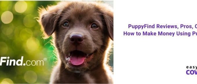 PuppyFind Reviews, Pros, Cons & How to Make Money Using PuppyFind [2021]