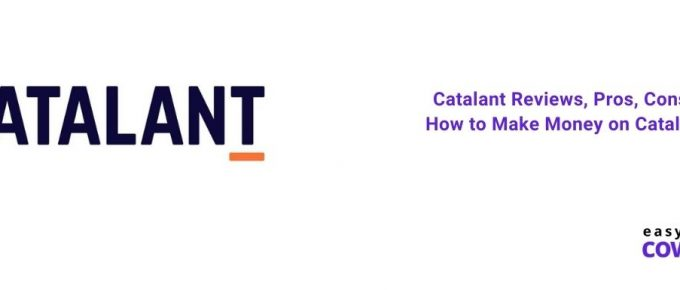 Catalant Reviews, Pros, Cons & How to Make Money on Catalant [2021]