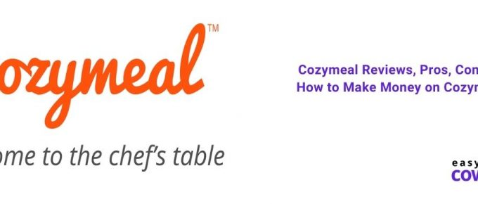 Cozymeal Reviews, Pros, Cons & How to Make Money on Cozymeal [2021]