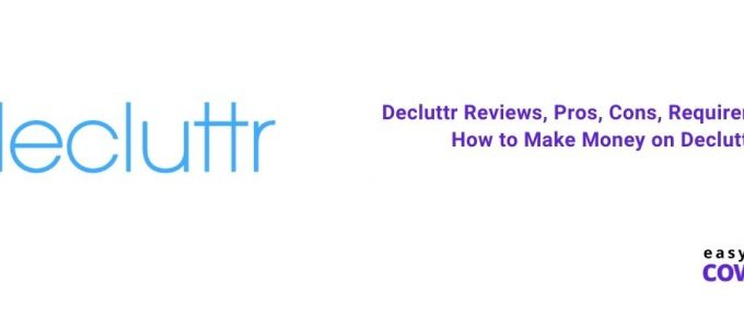 Decluttr Reviews, Pros, Cons, Requirements & How to Make Money on Decluttr [2021]