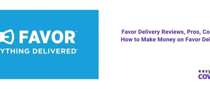 Favor Delivery Reviews, Pros, Cons & How to Make Money on Favor Delivery [2021]