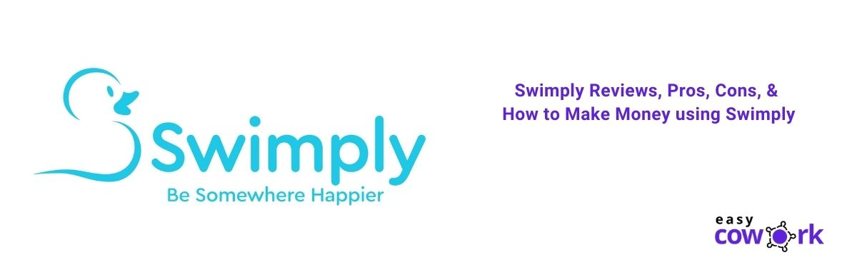 Swimply Reviews, Pros, Cons, & How to Make Money using Swimply [2021]