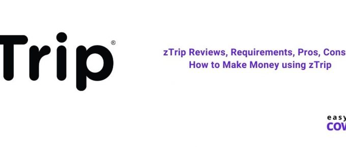 zTrip Reviews, Requirements, Pros, Cons & How to Make Money using zTrip [2021]