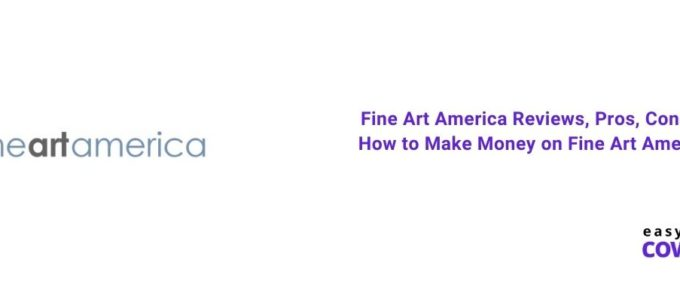 Fine Art America Reviews, Pros, Cons & How to Make Money on FineArtAmerica [2021]