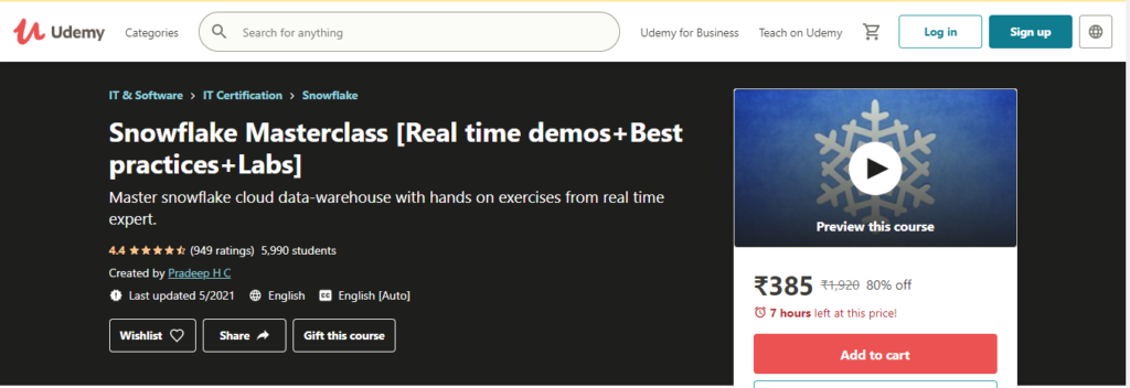 Snowflake Masterclass [Real time demos + Best practices + Labs] Course