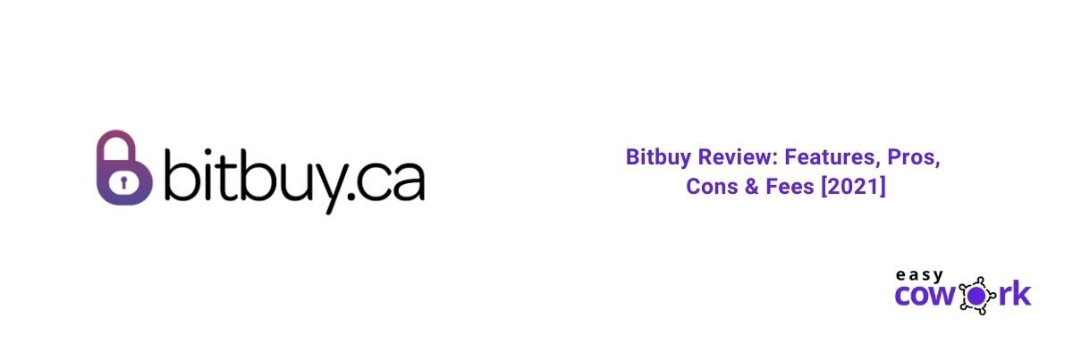 Bitbuy Review Features, Pros, Cons & Fees [2021]