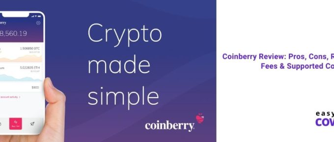 Coinberry Review Pros, Cons, Requirements, Fees & Supported Coins [2021]