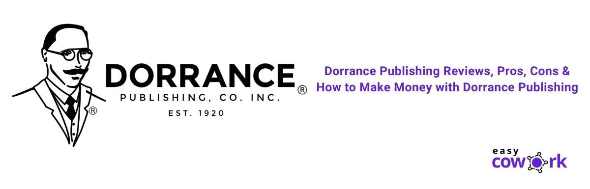 Dorrance Publishing Reviews, Pros, Cons & How to Make Money with Dorrance Publishing [2021]