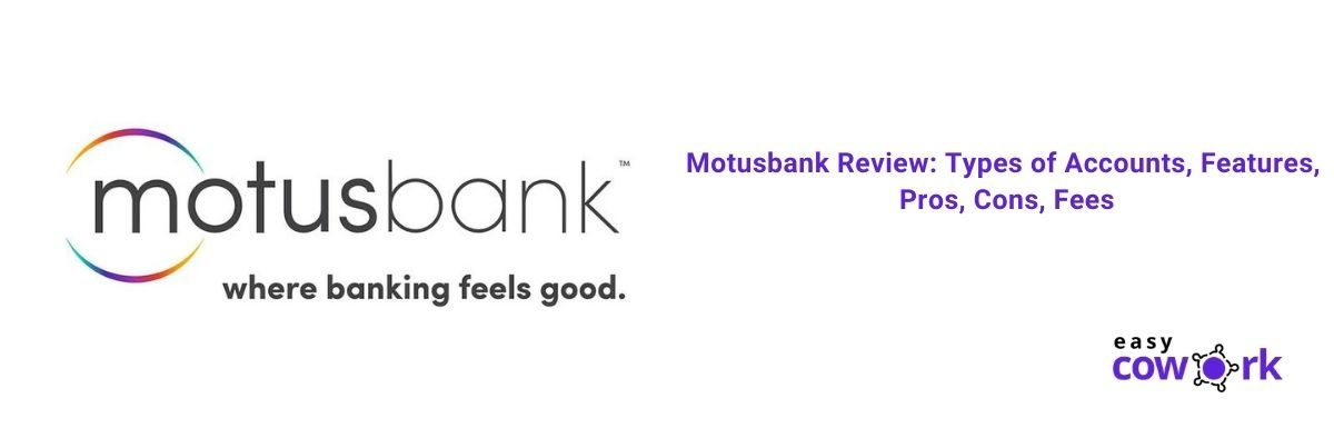 Motusbank Review Types of Accounts, Features, Pros, Cons, Fees