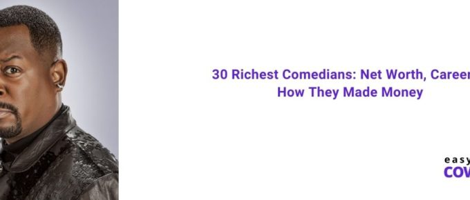 30 Richest Comedians Net Worth, Career & How They Made Money [2021]