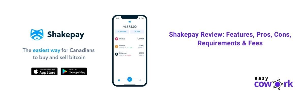 Shakepay Review Features, Pros, Cons, Requirements & Fees in 2021