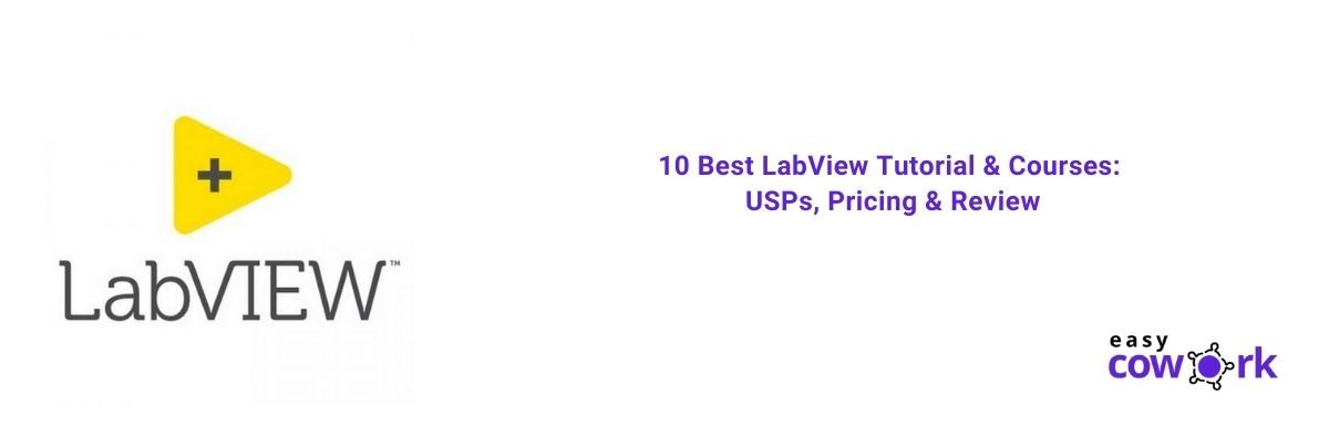 10 Best LabView Tutorial & Courses USPs, Pricing & Review [2021]