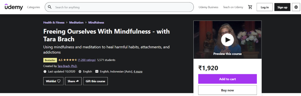 Freeing Ourselves With Mindfulness - with Tara Brach Course