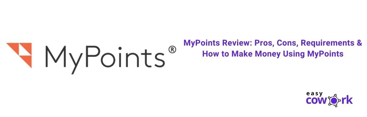 MyPoints Review Pros, Cons, Requirements & How to Make Money Using MyPoints [2021]