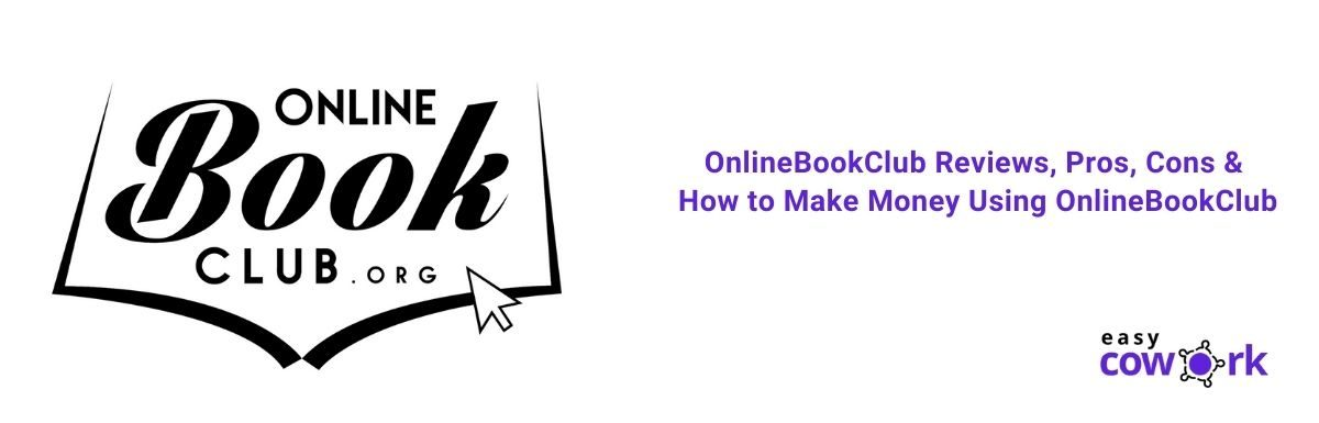 OnlineBookClub Reviews, Pros, Cons & How to Make Money Using OnlineBookClub [2021]