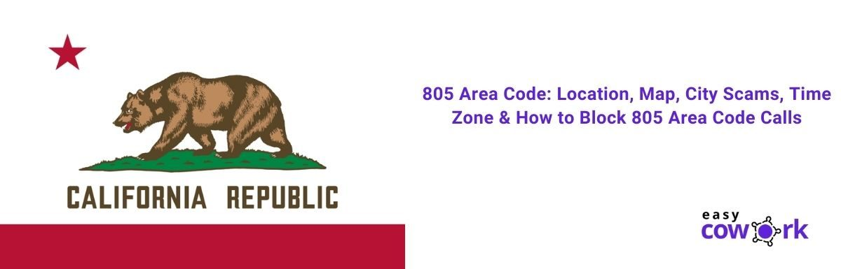 805 Area Code Location, Map, City Scams, Time Zone & How to Block 805 Area Code Calls [2021]
